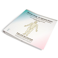 Mastering Acupuncture - Simply a Safer Way - book